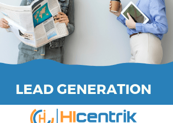 Lead Generation: Important Marketing Strategy to Boost Sales.