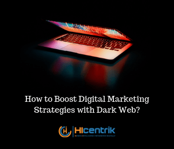 Digital Marketing Strategies with Dark Web