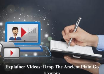 Explainer Videos: Drop The Ancient Plain Go Explain