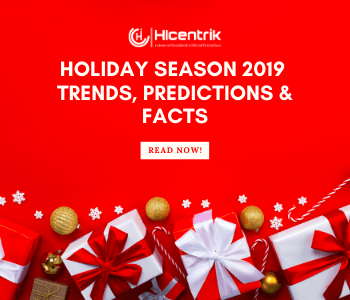 Holiday Season 2019 – Trends, Predictions & Facts