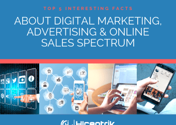 Top 5 Interesting Facts About Digital Marketing, Advertising & Online Sales Spectrum