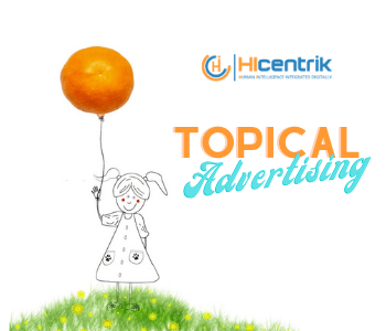Topical Advertising – Trendsetter in Social Media Marketing and Advertising